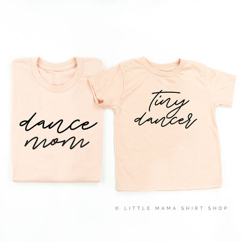 Dance Mom / Tiny Dancer - Set of 2 Unisex Tees