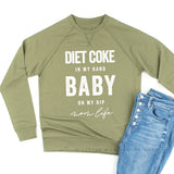 Diet Coke in My Hand Baby on My Hip - Mom Life - Lightweight Pullover Sweater