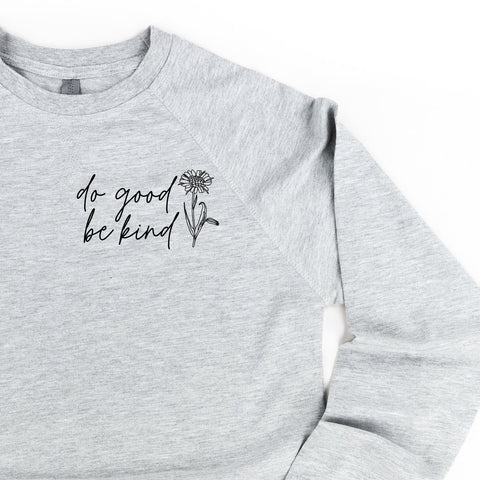 Do Good Be Kind - Lightweight Pullover Sweater