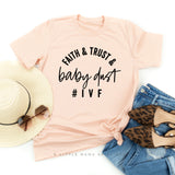 Faith & Trust & Baby Dust - Unisex Tee