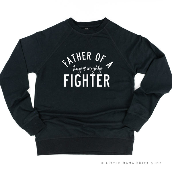 Father of a Tiny and Mighty Fighter - Singular - Lightweight Pullover Sweater