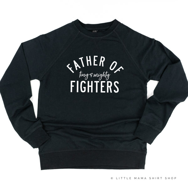 Father of Tiny and Mighty Fighters - Plural - Lightweight Pullover Sweater