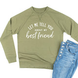 Let Me Tell You About My Best Friend (Singular) - Lightweight Pullover Sweater