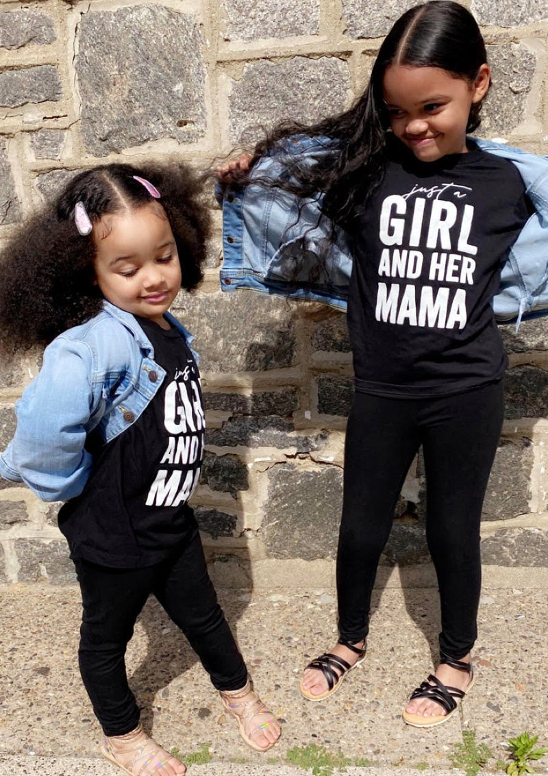 Just a Girl and Her Mama - Child Shirt