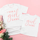 I Run a Girl Gang | Set of 2 Shirts