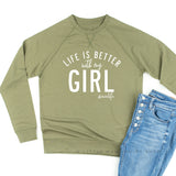 Life is Better with My Girl - Lightweight Pullover Sweater