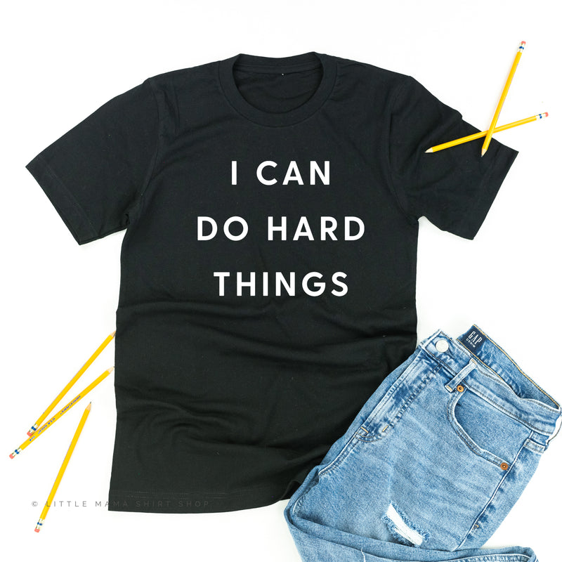 I Can Do Hard Things - Unisex Tee