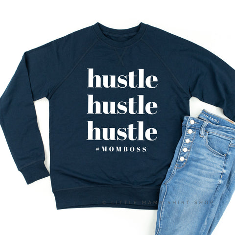 Hustle Hustle Hustle #MomBoss - Lightweight Pullover Sweater