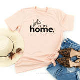 Let's Stay Home - Unisex Tee