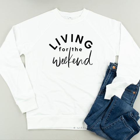 Living For The Weekend - Lightweight Pullover Sweater