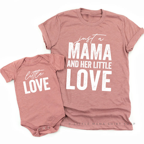 Just a Mama and Her Little Love - Set of 2 Shirts