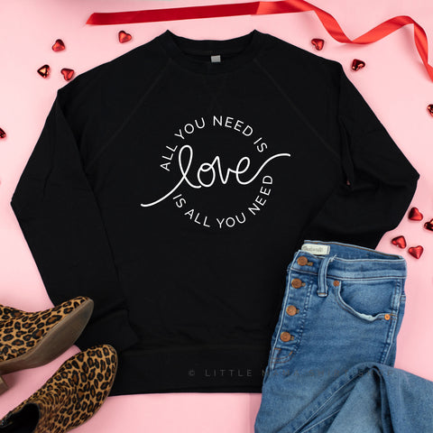 All You Need is Love (Circle Design) - Lightweight Pullover Sweater