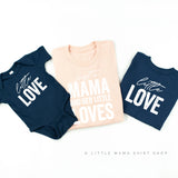 Just a Mama and Her Little Loves - Set of 3 Shirts