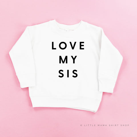 Love My Sis - Child Sweater