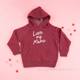 Love My Mama - Child Hoodie
