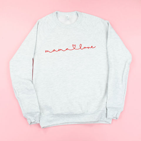 Mama Love - Fleece Crewneck Sweater - JANUARY