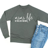 Mimi Life is the Life for Me - Lightweight Pullover Sweater