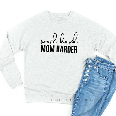 Work Hard Mom Harder - Lightweight Pullover Sweater