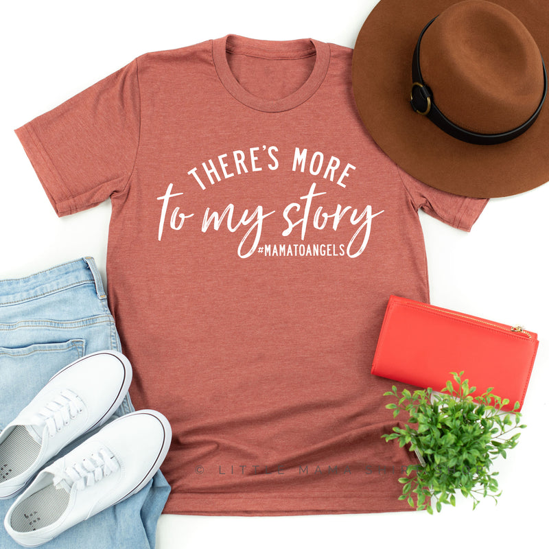 There's More to My Story #MamaToAngels (Plural Version) - Unisex Tee