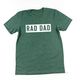 RAD DAD (One Line) - Unisex Tee