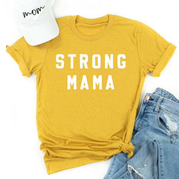 STRONG MAMA - Unisex Tee