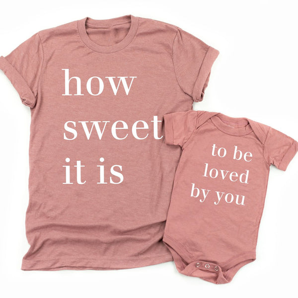 How Sweet It Is To Be Loved By You | Set of 2 Shirts