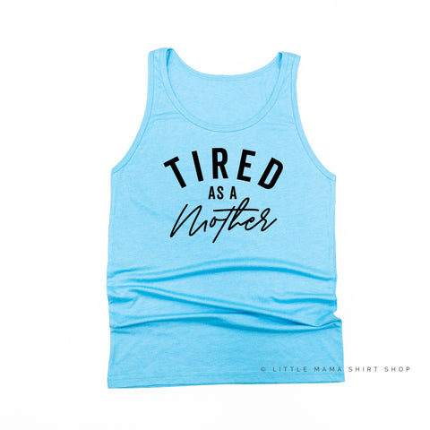 So Tired and So Happy - Mom Life - Unisex Jersey Tank