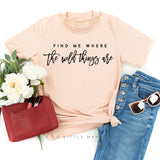Find Me Where the Wild Things Are | Set of 2 Shirts