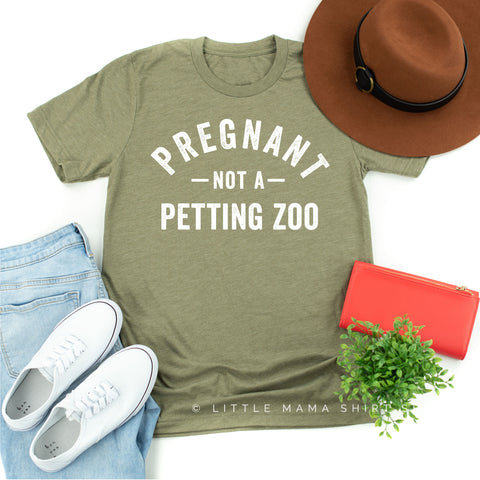 Pregnant Not a Petting Zoo