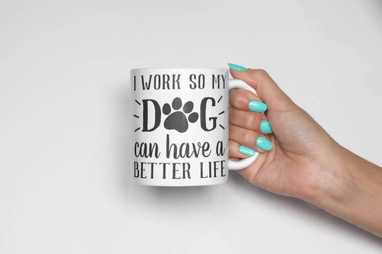 The Dapper Paw Work  Dog  Better Life Mug 11oz Black