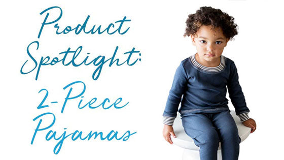 Product Spotlight: 2-Piece Pajamas