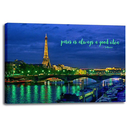 "Parisian Landscape Canvas Wall Art ""paris is always a good idea"" - Stretched On Wood Frame, Ready To Hang!"