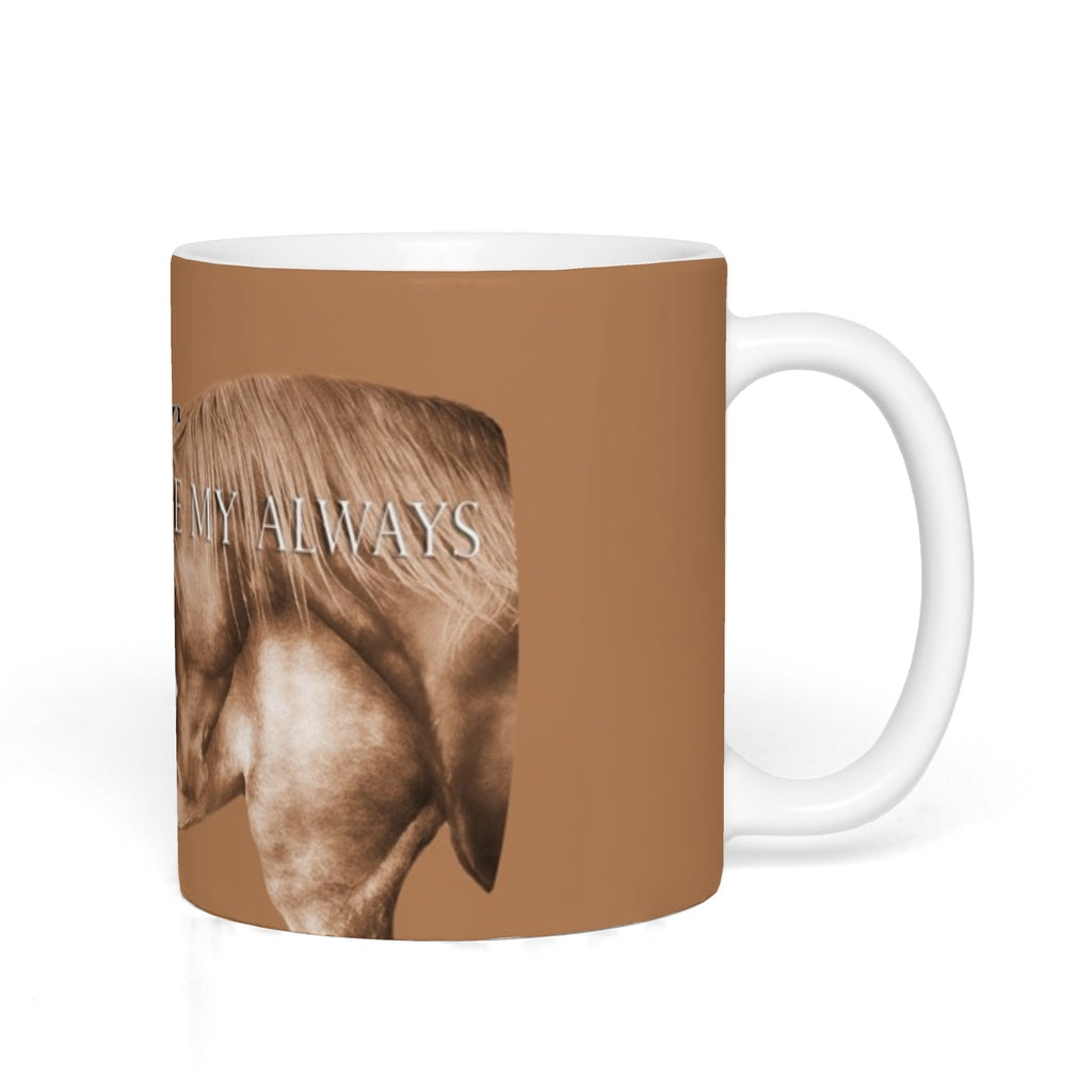 Mugs - Forever Always T