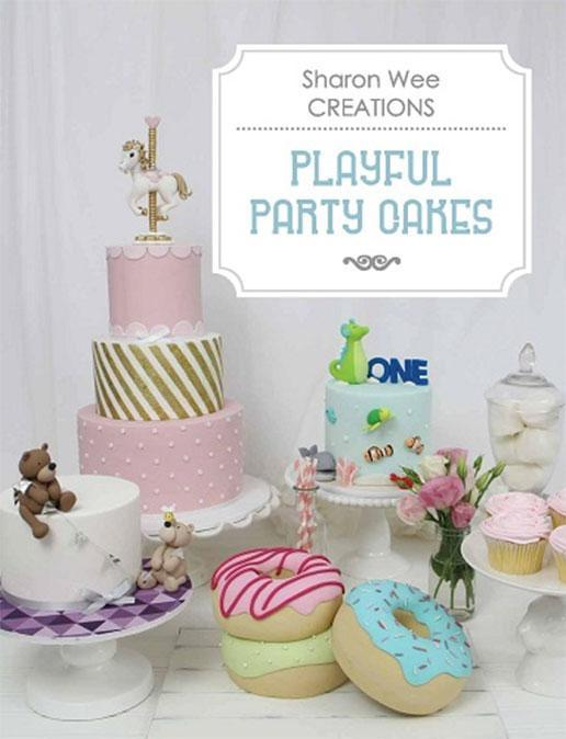 SHARON WEE BOOK Playful Party Cakes