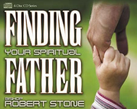 Finding Your Spiritual Father: A Four Part Teaching Series on CD