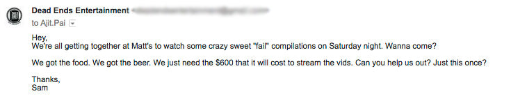 Email we sent to Ajit Pai Concerning Net Neutrality and Our Need to Freely Stream Fail Compilation Videos