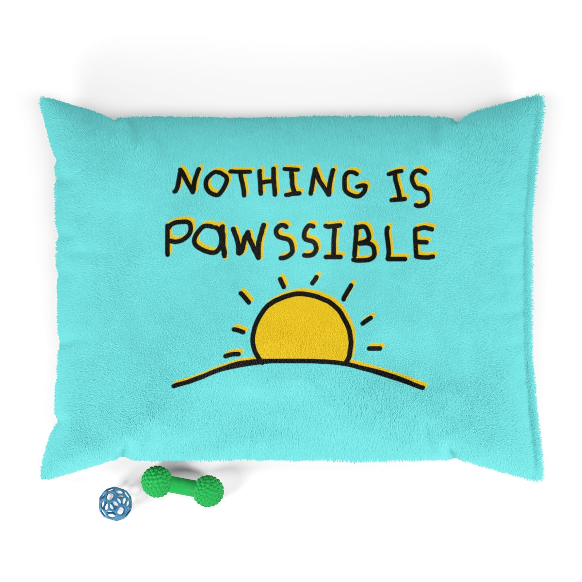 """Nothing is Pawssible"" Pet Bed"