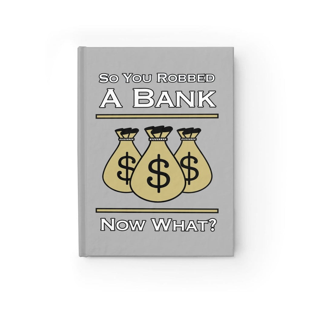 """So You Robbed A Bank. Now What?"" - Fake Book"