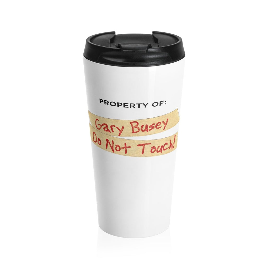 Gary Busey Stainless Steel Travel Mug (Stolen, SHH!)