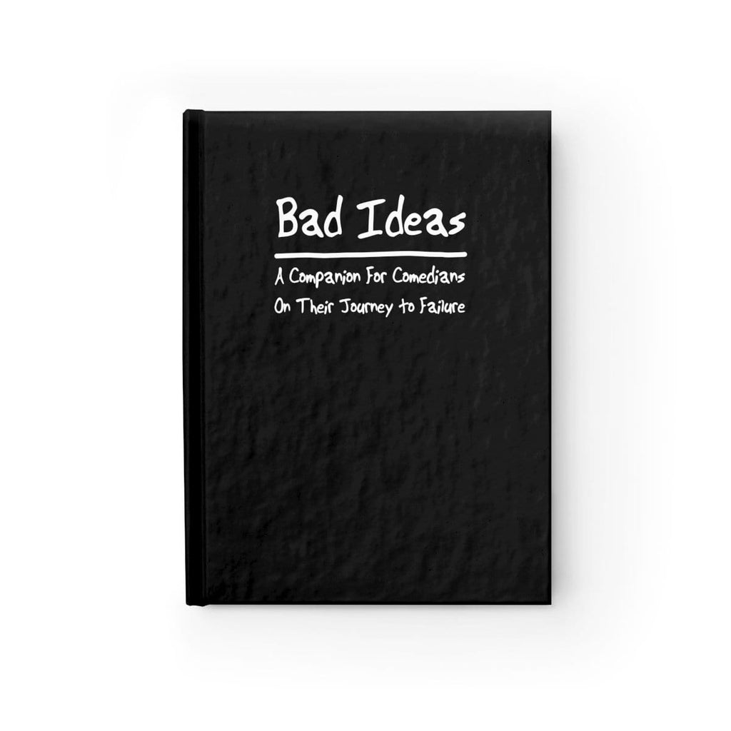 """Bad Ideas: A Companion for Comedians on Their Journey to Failure"" - Journal"