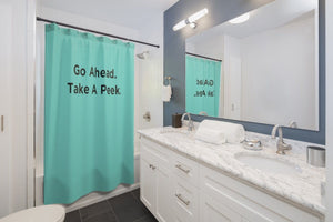 """Go Ahead. Take A Peek."" Shower Curtains"