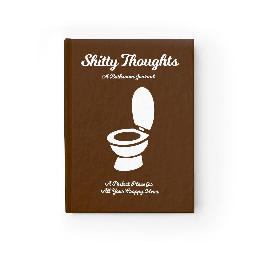 """Shitty Thoughts: A Bathroom Journal"""