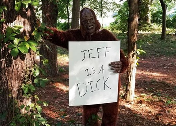 We'll Hold a Sign Saying Anything You Want While Wearing a Bigfoot Costume in the Woods