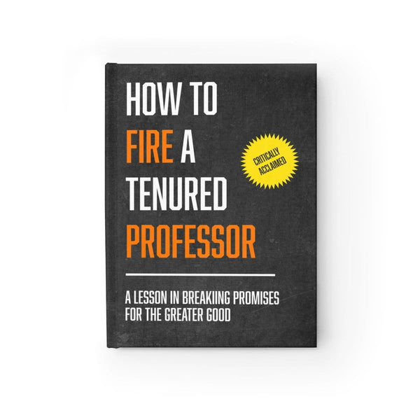 """How to Fire a Tenured Professor"" - Fake Book"