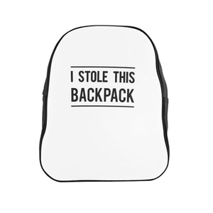 """I Stole This Backpack"" -  Backpack"