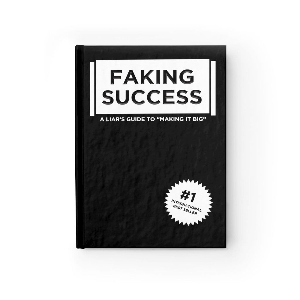 """Faking Success: A Liar's Guide to Making it Big"" - Fake Book"