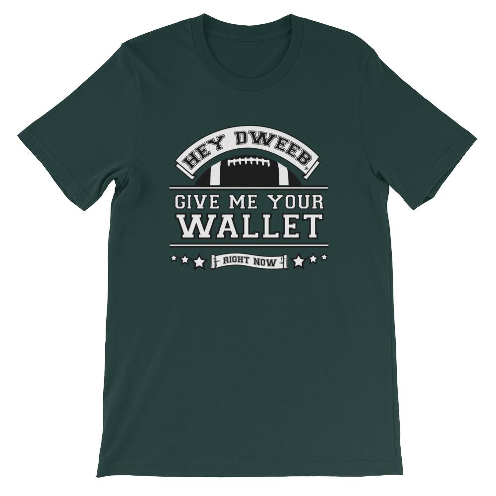 """Give Me Your Wallet"" T-Shirt"