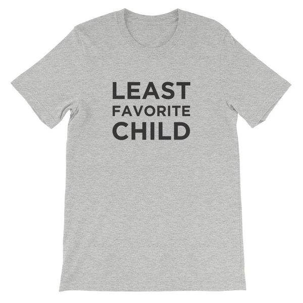 """Least Favorite Child"" Adult Tee"