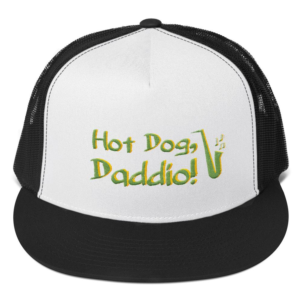 """Hot Dog, Daddio!"" Trucker Cap"