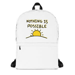 """Nothing is Possible"" Backpack"